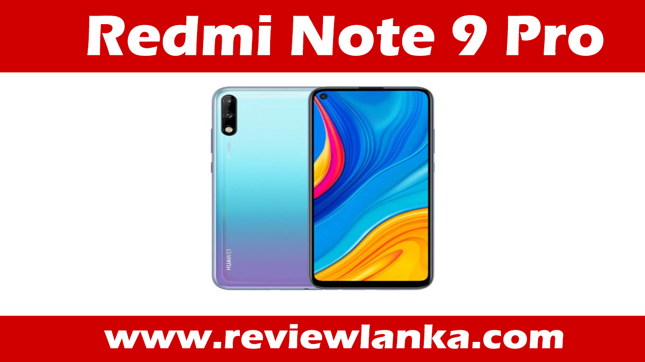 Xiaomi Redmi Note 9 Pro – Full specifications | Price | Full Review