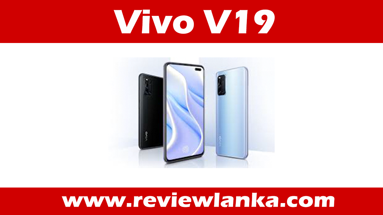 Vivo V19 Review – 2020